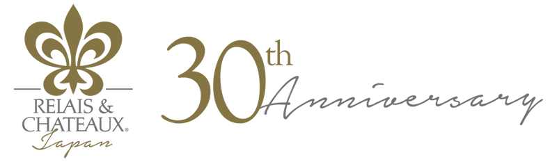 Relais & Châteaux Japan 30th Anniversary  Relaising 30 years of history to the future, Appreciation Feast